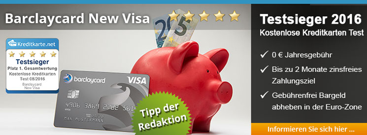 Die Barclaycard New Visa, Testsieger bei den kostenlosen Kreditkarten