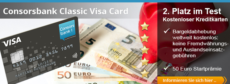 Die Consorsbank Classic Visa Card mit 50 Euro Startguthaben für Neukunden