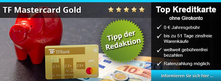 TF Mastercard Gold - kostenlose Kreditkarte mit Ratenzahlungsfunktion, 51 Tage Zahlungsziel, keine Fremdwährungskosten